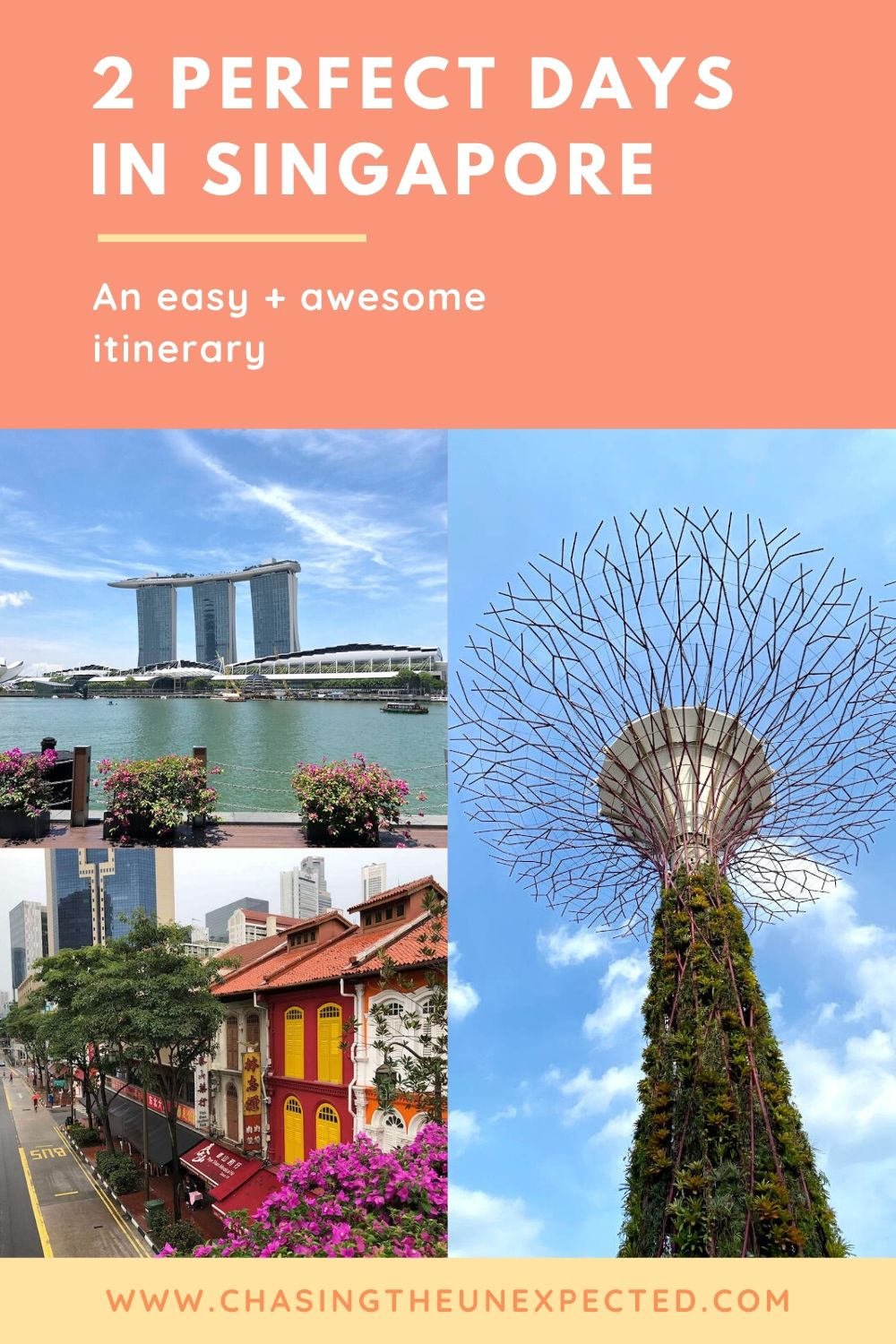 "Pinterest image: Three images of Singapore with caption reading ""2 perfect days in Singapore. An easy + awesome itinerary"""