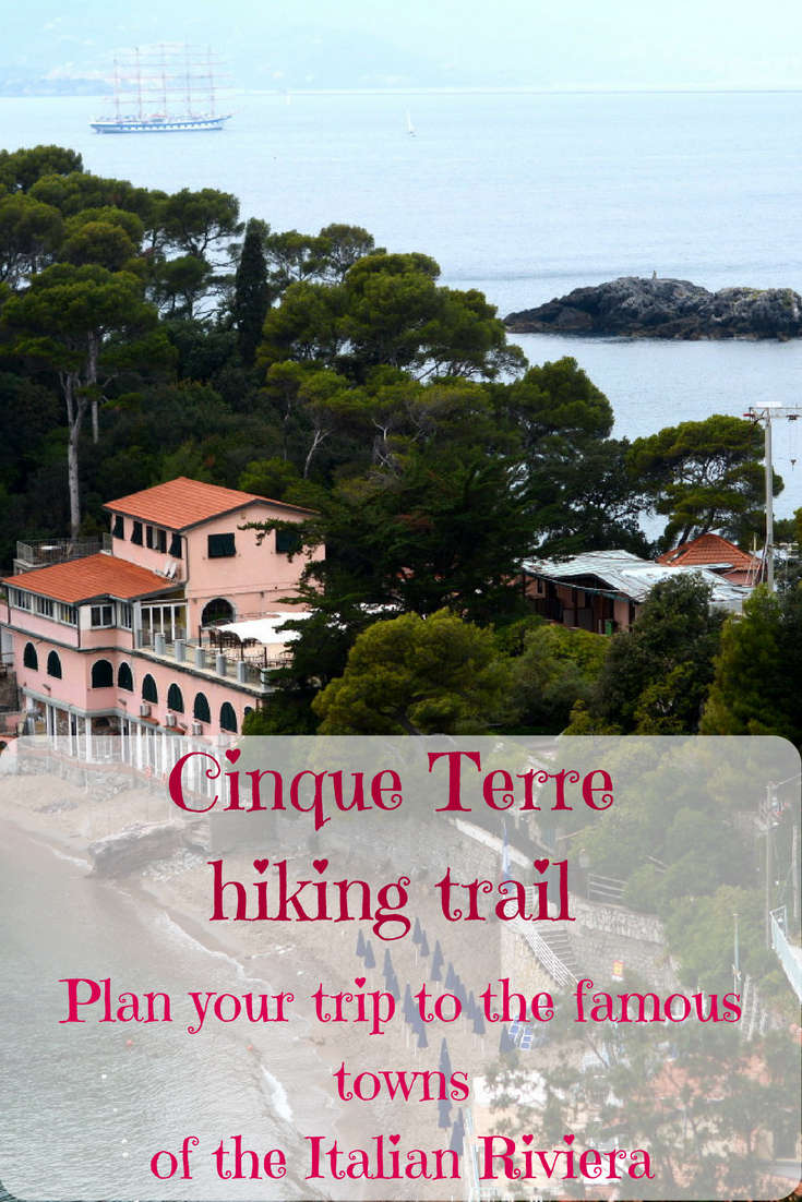 Cinque Terre hiking trail: how to plan it, where to stay and where to eat.