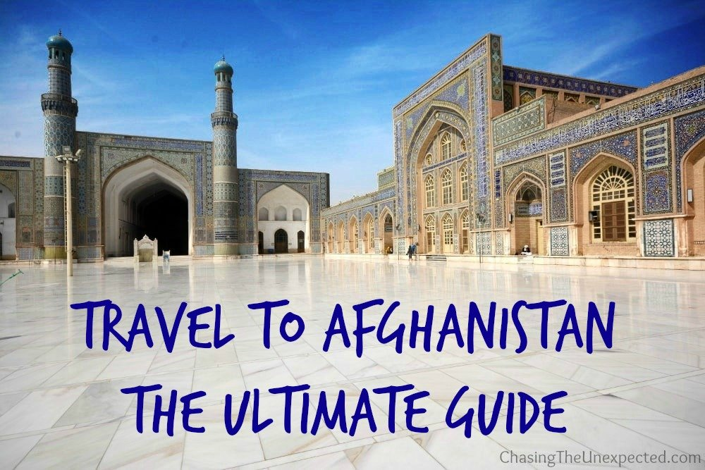 Travel to Afghanistan, the ultimate guide