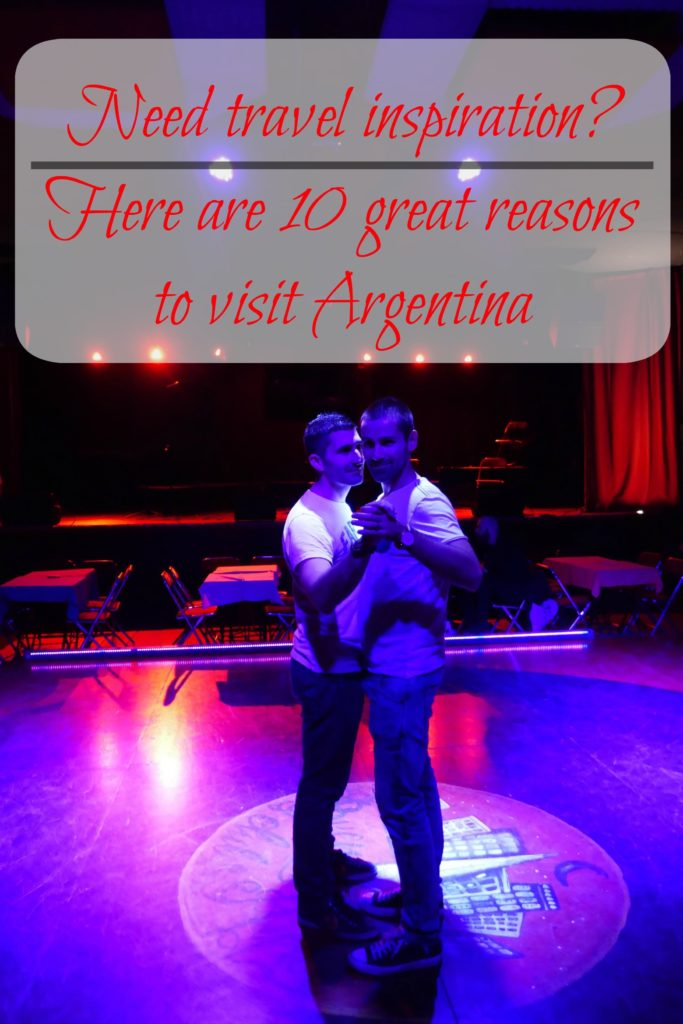 Top reasons to travel to Argentina