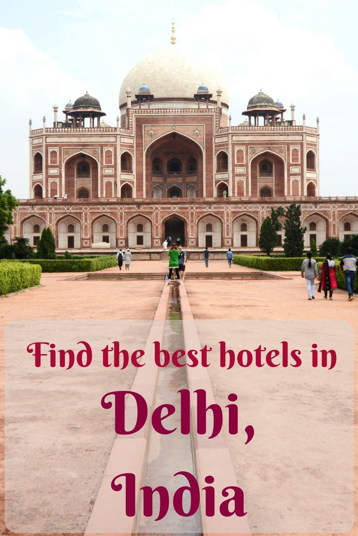 How to find the best hotel sin Delhi, India