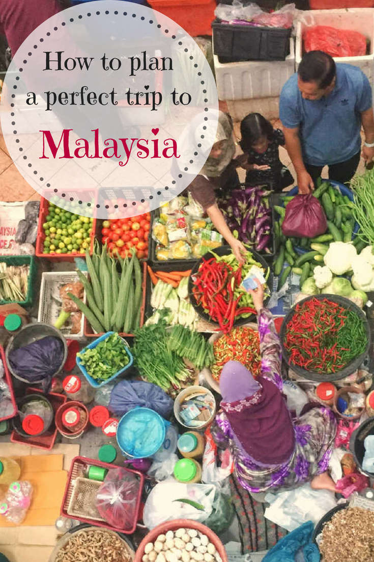 How to plan a trip to Malaysia