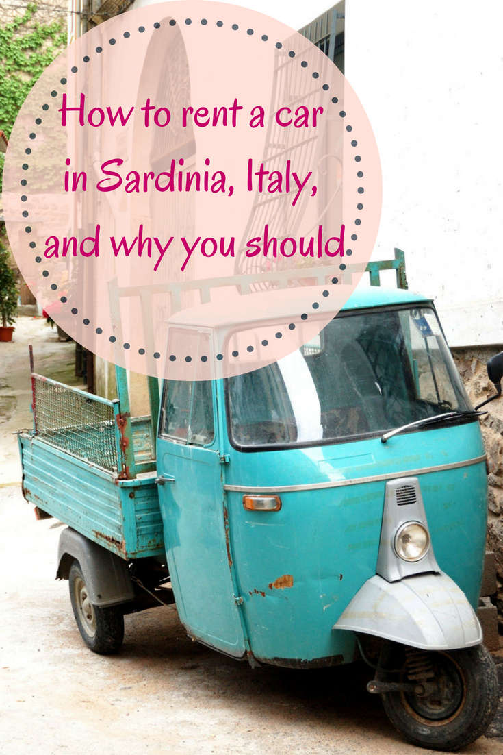 How to rent a car in Sardinia, Italy, and why you should. Our tips on finding the best car rental in Sardinia.