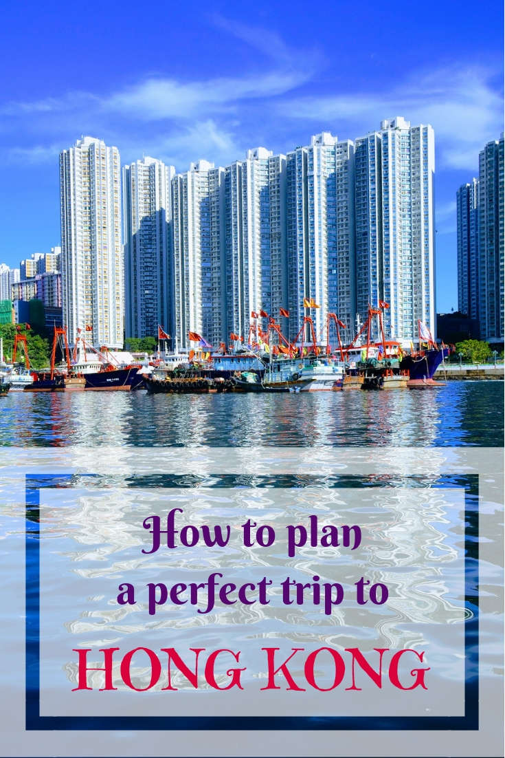 How to plan a perfect trip to Hong Kong