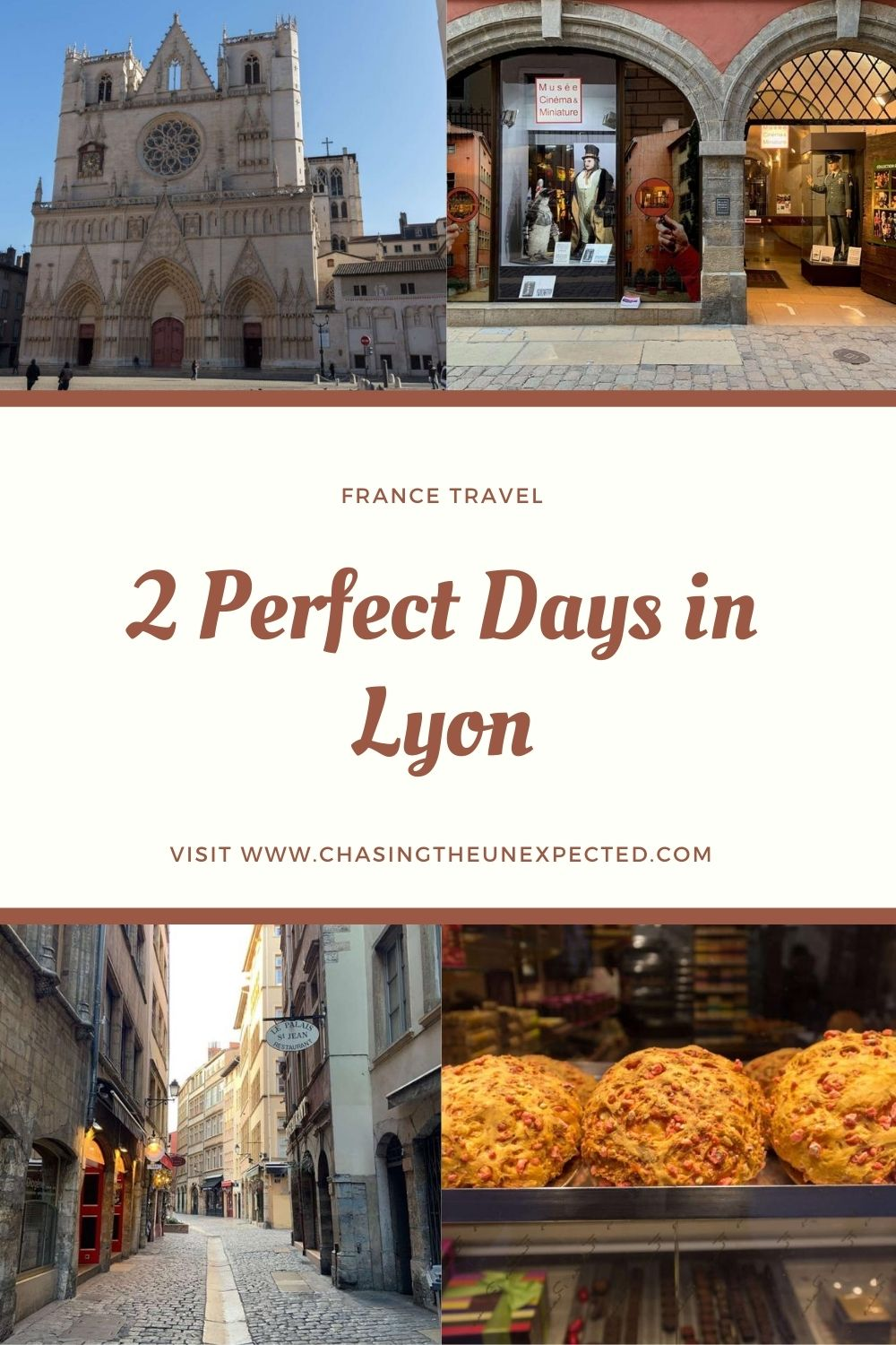 "Pinterest image: Four images of Lyon with caption reading: ""2 perfect days in Lyon"""