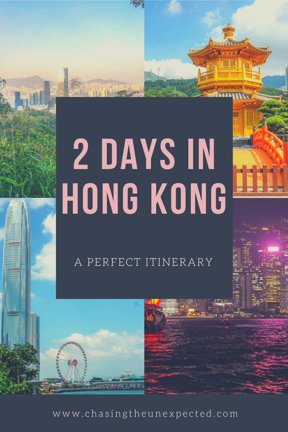 """Pinterest Image: Four images of Hong Kong with caption reading: """"2 days in Hong Kong. A perfect itinerary"""""""