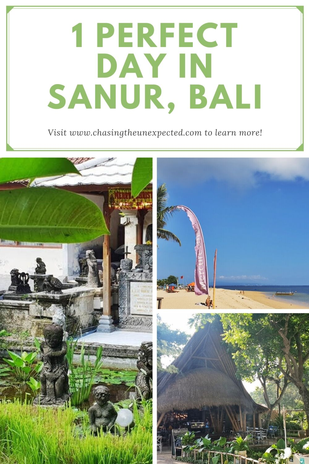 """Pinterest image: Three images of Sanur with caption reading """"1 perfect day in Sanur, Bali"""""""